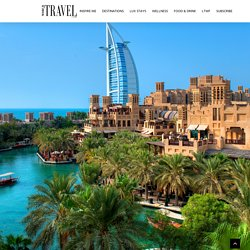 25 Reasons Why Dubai Is The Most Open Travel Destination For 2021