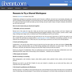 Reasons to Try a Shared Workspace