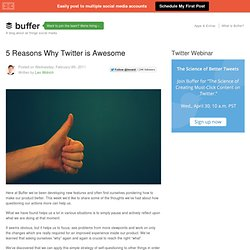 5 Reasons Why Twitter is Awesome