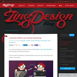 5 reasons NOT to use Twitter Bootstrap