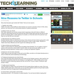 Nine Reasons to Twitter in Schools