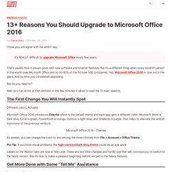 13+ Reasons You Should Upgrade to Microsoft Office 2016