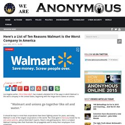 Here's a List of Ten Reasons Walmart is the Worst Company in America AnonHQ