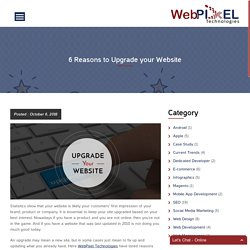 6 Reasons to Upgrade your Website - WebPixel Technologies