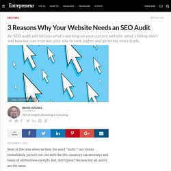 3 Reasons Why Your Website Needs an SEO Audit