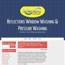 Reasons for Which Your Windows Become Dirty and Grimy