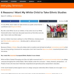 6 Reasons I Want My White Child to Take Ethnic Studies