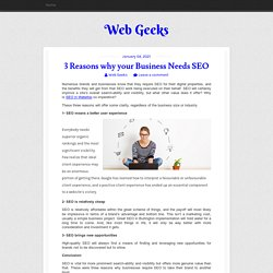 3 Reasons why your Business Needs SEO