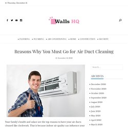 Reasons Why You Must Go for Air Duct Cleaning