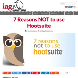 7 Reasons why you should NOT use Hootsuite