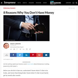 8 Reasons Why You Don't Have Money