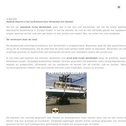 Redenen waarom u van uw boottocht door Amsterdam zult genieten