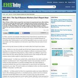 NSC 2011: The Top 9 Reasons Workers Don't Report Near Misses