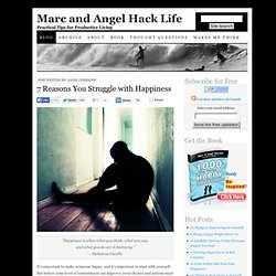 7 Reasons You Struggle with Happiness