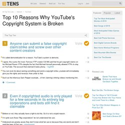 Top 10 Reasons Why YouTube's Copyright System is Broken