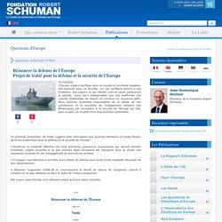 Réassurer la défense de l'Europe<br />Projet de traité pour la défense et la sécurité de l'Europe