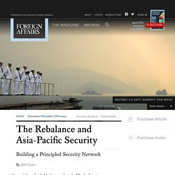 The Rebalance and Asia-Pacific Security