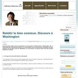 Rebâtir le bien commun. Discours à Washington