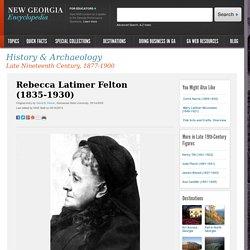 Rebecca Latimer Felton (1835-1930)