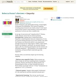 Rebecca Foster (Reading, The United Kingdom)'s review of Empathy