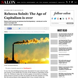 Rebecca Solnit: The Age of Capitalism is over