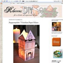 Papperspalats * Venetian Paper Palace