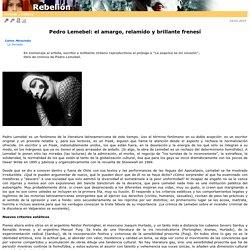Pedro Lemebel: el amargo, relamido y brillante frenes�