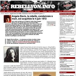 Angela Davis, la rebelle, condamnée à mort, est acquittée le 4 juin 1972