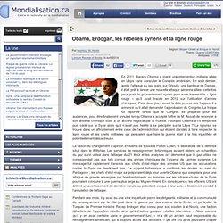 Obama, Erdogan, les rebelles syriens et la ligne rouge