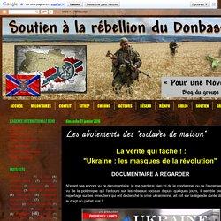 """Soutien à la rébellion du Donbass: Les aboiements des """"esclaves de maison"""""""