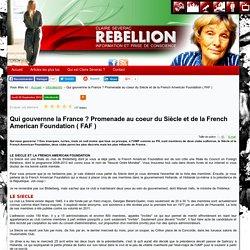 Claire Séverac Rebellion - Qui gouvernne la France ? Promenade au coeur du Siècle et de la French American Foundation ( FAF )