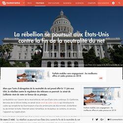 La rébellion se poursuit aux États-Unis contre la fin de la neutralité du net