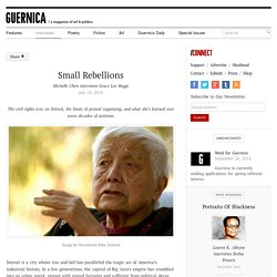 Small Rebellions, Michelle Chen interviews Grace Lee Boggs