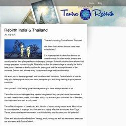 Rebirth India & Thailand