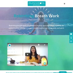 Rebirthing Breath Work - Illuminations Dubai