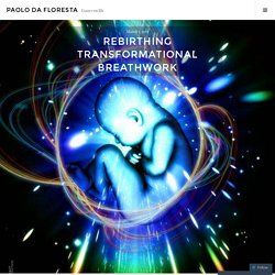 Rebirthing transformational breathwork