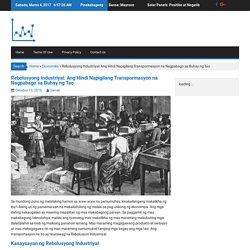 Rebolusyong Industriyal: Ang Hindi Napigilang Transpormasyon na Nagpabago sa Buhay ng Tao