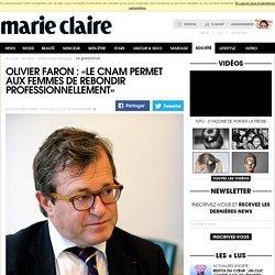 Olivier Faron : « Le Cnam permet à toutes les femmes de rebondir professionnellement»