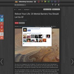 Reboot Your Life: 20 Mental Barriers You Should Let Go Of