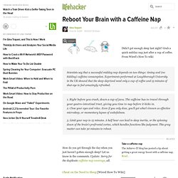 Reboot Your Brain with a Caffeine Nap