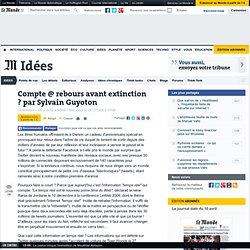 Compte @ rebours avant extinction ? par Sylvain Guyoton - LeMond