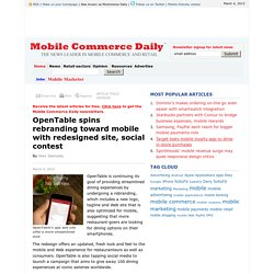 OpenTable spins rebranding toward mobile with redesigned site, social contest - Mobile Commerce Daily - Strategy