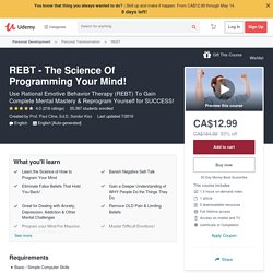 REBT - The Science Of Programming Your Mind!