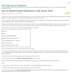 How to Rebuild System Databases in SQL Server 2008 - CSS SQL Server Engineers