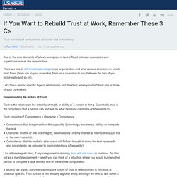 If You Want to Rebuild Trust at Work, Remember These 3 C's