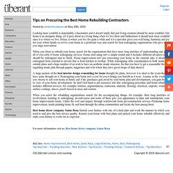 Tips on Procuring the Best Home Rebuilding Contractors