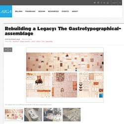 Rebuilding a Legacy: The Gastrotypographical- assemblage