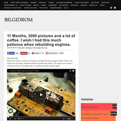 11 Months, 3000 pictures and a lot of coffee. I wish I had this much patience when rebuilding engines. | Bilgidrom