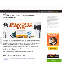 A Recap of the Top Blog Posts in Callbox Malaysia in 2016