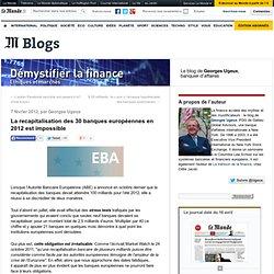 La recapitalisation des 30 banques européennes en 2012 est impossible